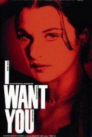 I want you 1998 full movie