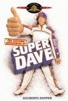 La locandina di Le avventure estreme di Super Dave