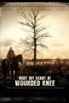 La locandina di Bury My Heart At Wounded Knee