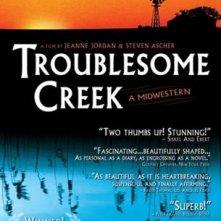 La locandina di Troublesome Creek: A Midwestern