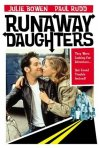 La locandina di Runaway Daughters