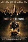 La locandina di Forever Strong