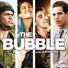 La locandina del film The Bubble, diretto da Eytan Fox.