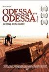 La locandina di Odessa... Odessa!