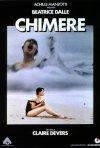La locandina di Chimere