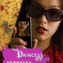La locandina di The Princess of Nebraska