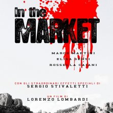 Il teaser poster del film IN THE MARKET