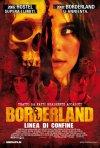 La locandina italiana del film Borderland