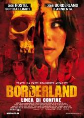 Borderland – Linea di confine in streaming & download