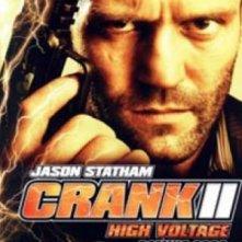 La locandina di Crank 2: High Voltage