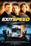 La locandina di Exit Speed