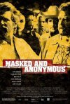 La locandina di Masked and Anonymous