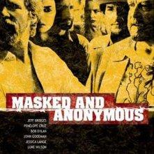 La locandina di Masked and Anonymous