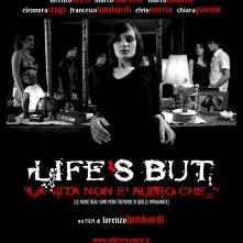 il manifesto del film LIFE'S BUT - La vita non è altro che...