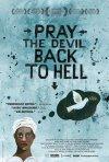 La locandina di Pray the Devil Back to Hell