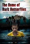 La locandina di The Home of the Dark Butterflies