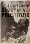 La locandina di Storia di una prostituta