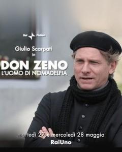 La Locandina Di Don Zeno L Uomo Di Nomadelfia 94243