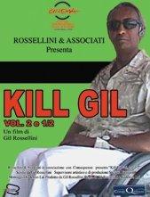 La locandina di Kill Gil (Vol. 2 e ½)