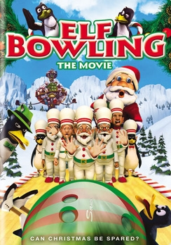 La Locandina Di Elf Bowling The Movie The Great North Pole Elf Strike 94697