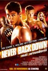 La locandina italiana di Never Back Down