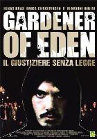 La Copertina Di Gardener Of Eden Il Giustiziere Senza Legge Dvd 95503