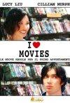 La locandina italiana di I Love Movies