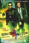 La locandina di Bon Cop, Bad Cop