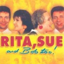 La locandina di Rita, Sue e Bob in più