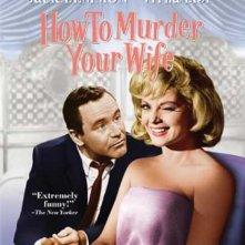 La locandina di Come uccidere vostra moglie