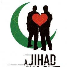 La locandina di A Jihad for Love