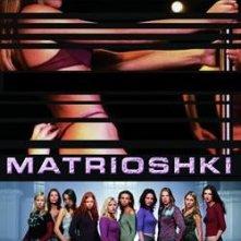 La locandina di Matrioshki