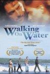 La locandina di Walking on Water