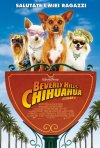 La locandina italiana di Beverly Hills Chihuahua