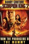 La locandina di Il Re Scorpione 2 - Il destino di un guerriero