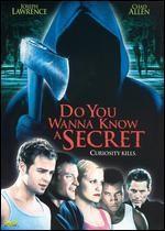 La locandina di Vuoi sapere un segreto?
