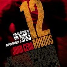 La locandina di 12 Rounds