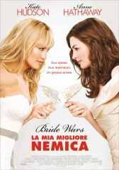 Bride Wars – La mia miglior nemica in streaming & download