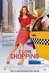 La locandina italiana di I Love Shopping