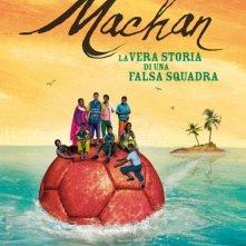La copertina di Machan - la vera storia di una falsa squadra (dvd)
