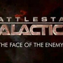 La locandina di Battlestar Galactica: The Face of the Enemy