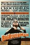 La locandina di Big River Man