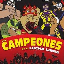 La locandina di Los Campeones de la lucha libre