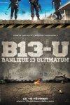 La locandina di Banlieue 13 - Ultimatum