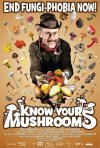 La locandina di Know Your Mushrooms