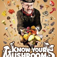 La locandina di Know Your Mushrooms