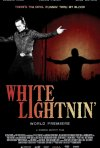 La locandina di White Lightnin'