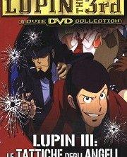 La locandina di Lupin III - Le tattiche degli angeli