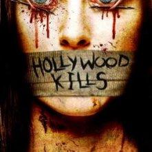 La locandina di Hollywood Kills