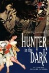 La locandina di Hunter in the Dark